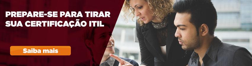 Prepara-se para tirar sua Certificação ITIL com o curso da Impacta