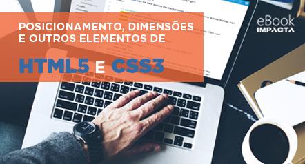 Baixe o seu e-Book e entenda tudo sobre posicionamento de elementos de HTML5 e CSSS3