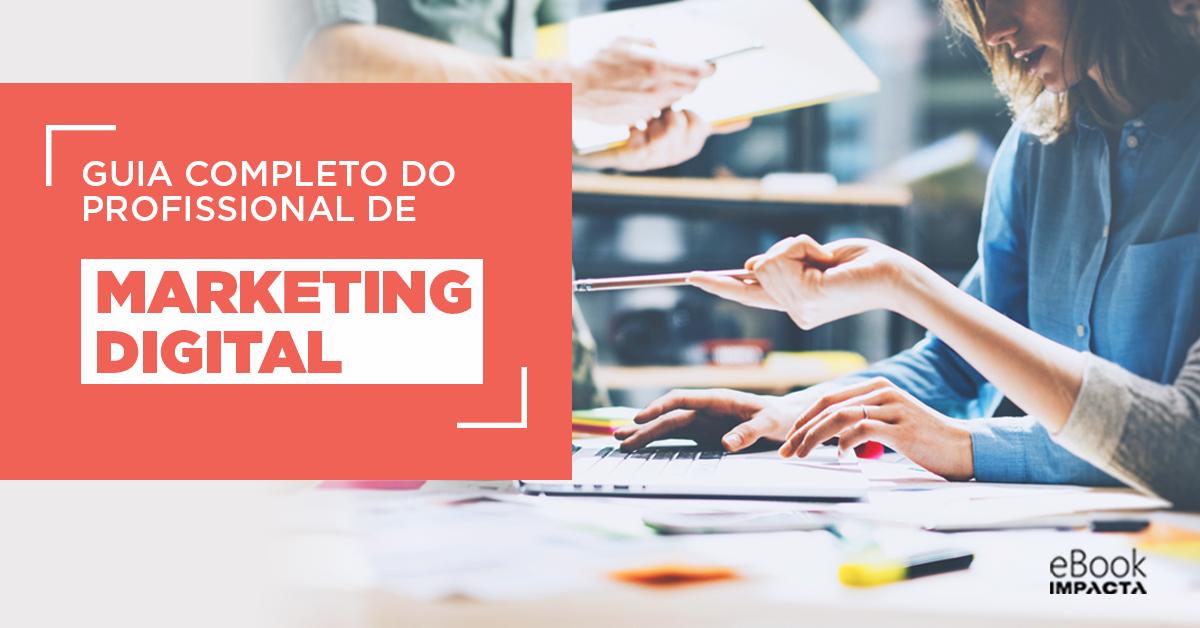 Receba o seu Guia completo do Profissional de Marketing Digital