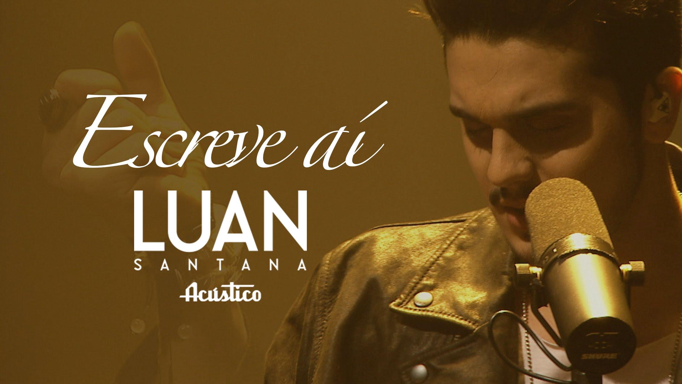 """Luan Santana com a música """"Escreve aí"""" foi o clipe mais visualizado pelos brasileiros"""