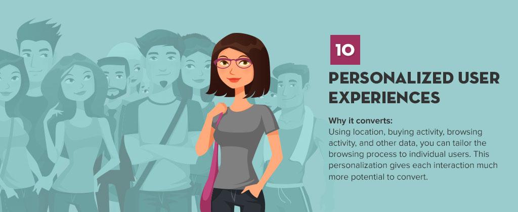 Oferecer uma experiência personalizada aos seus usuários, também é uma forte tendência