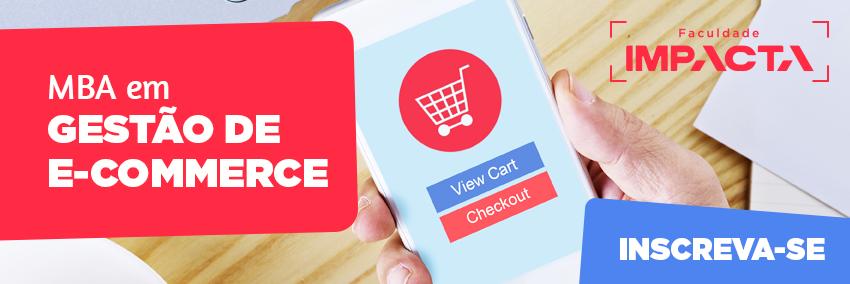 MBA em Gestão de E-commerce te prepara para ser especialista em comércio eletrônico