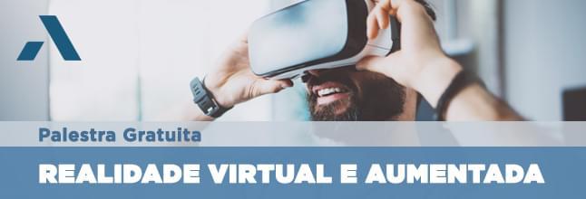 Inscreva-se na palestra gratuita Realidade Virtual e Aumentada