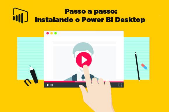 Assista ao vídeo e veja como instalar o Power BI Desktop no seu computador