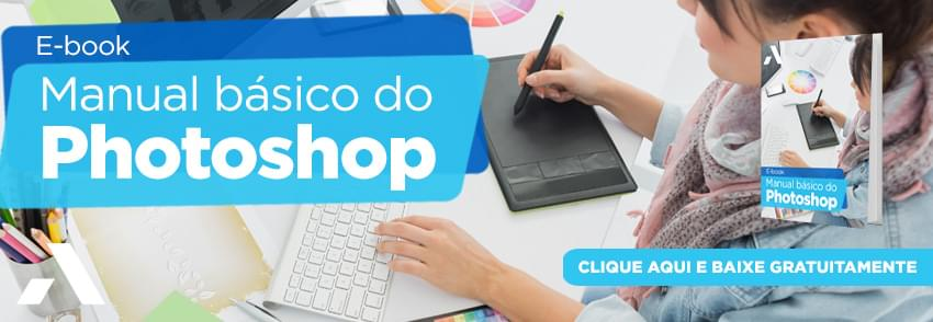 O Manual Básico do Photoshop - receba seu e-book