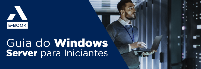 Guia do Windows server para iniciantes