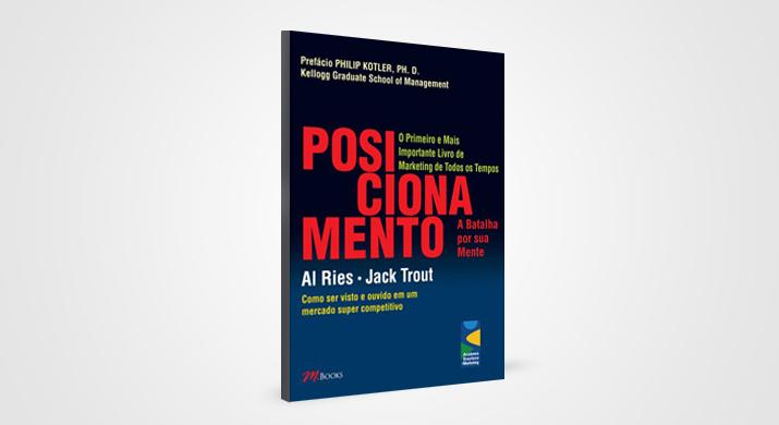 """""""Posicionamento: a batalha por sua mente"""" é um dos livros de marketing para cabeceira"""