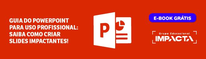 Guia do PowerPoint para uso profissional