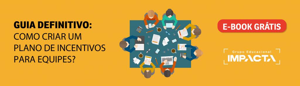 Como criar um plano de incentivos para equipes?