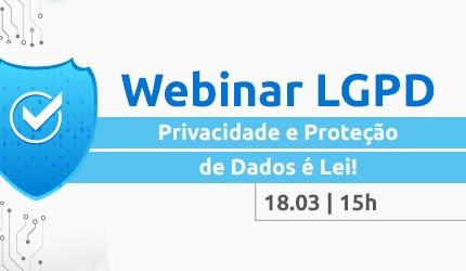 capa do artigo Webinar LGPD – Privacidade e Proteção de Dados é Lei!